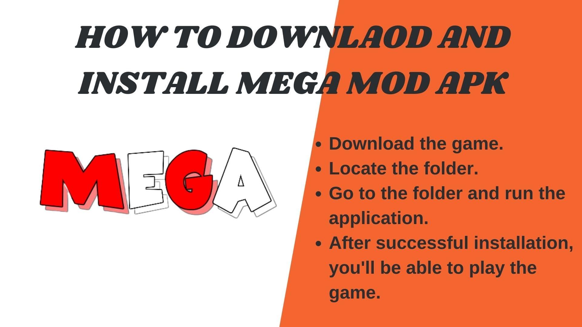 How to Downlaod ANd install Mega Mod APK