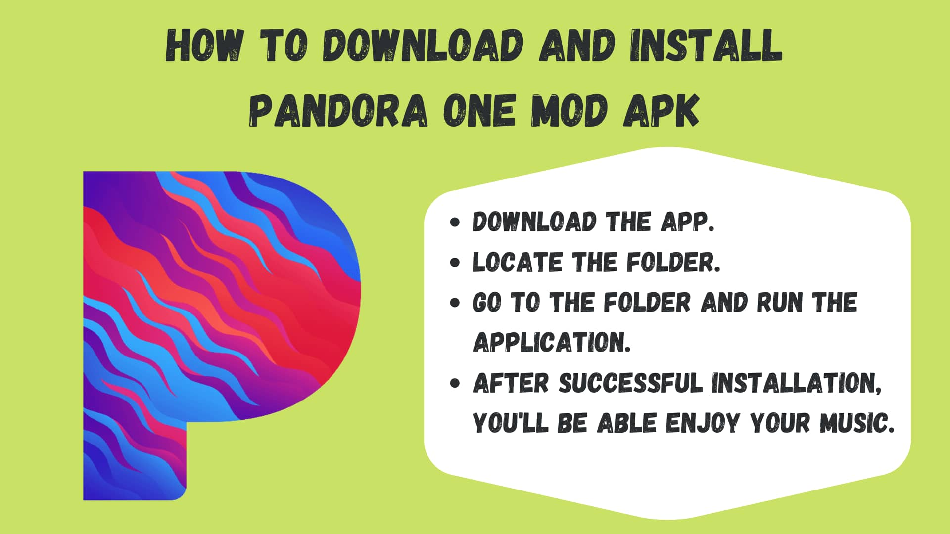 How to Download And Install Pandora One Mod Apk