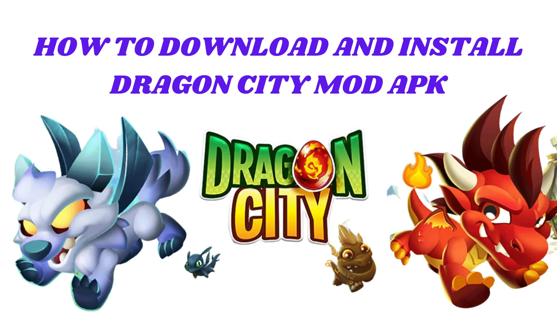How to Download and install Dragon City Mod Apk